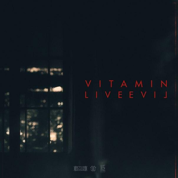 ViTAMiN  - LIVEEVIL (prod. by NO beatz)