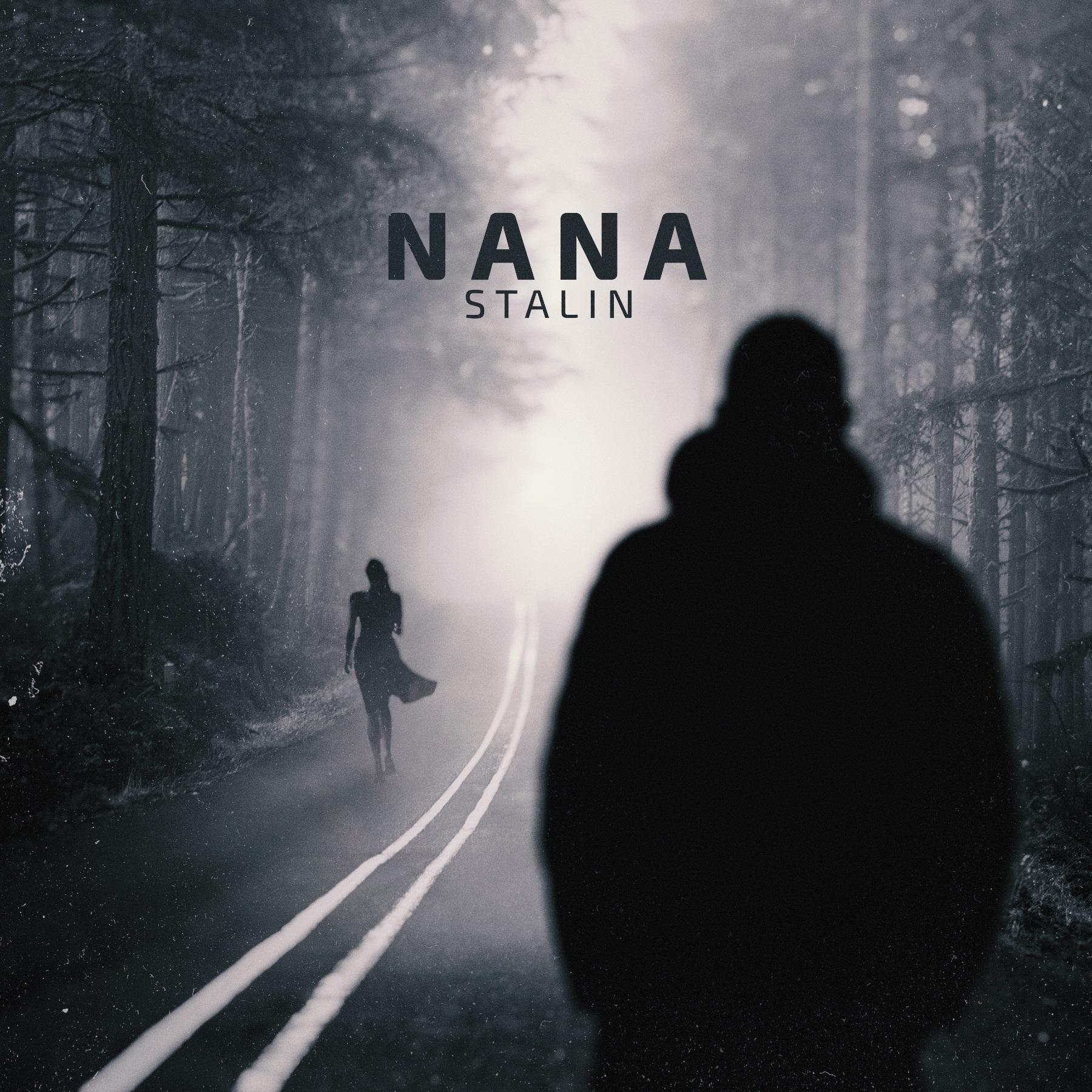 STALIN - Nana